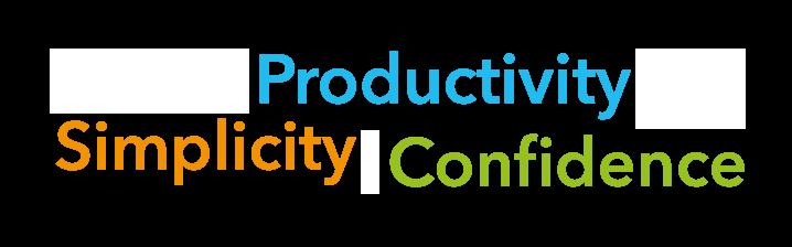 Simplicity, Productivity, Confidence